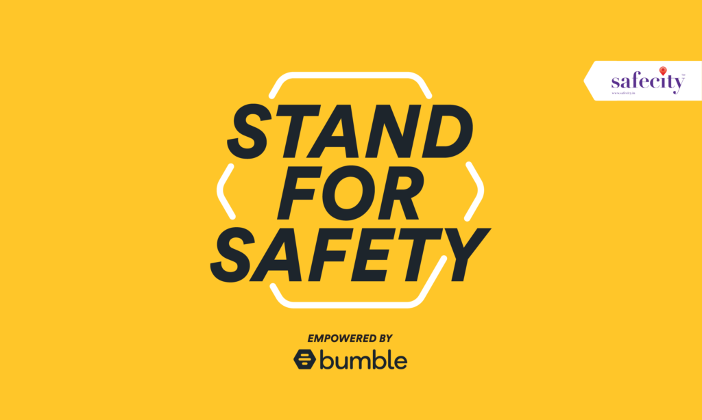 Bumble partners with Safecity to  Stand for Safety - The